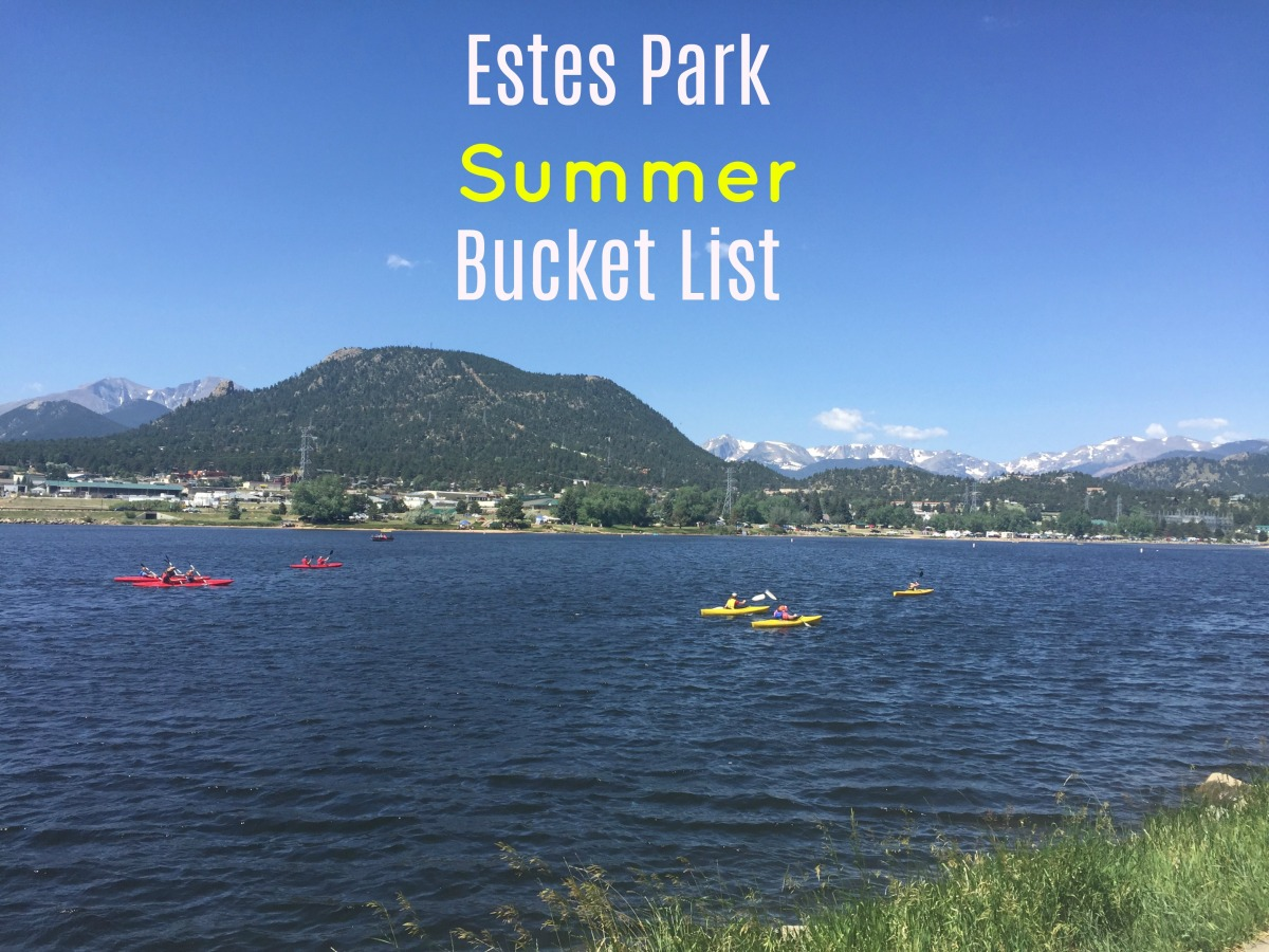 Estes Park Summer Bucket List