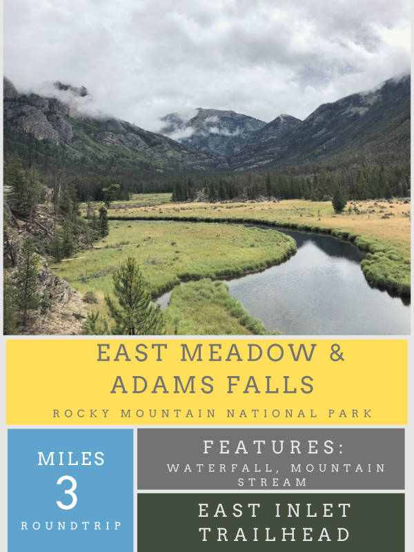 East Meadow and Adams Fall hike in Rocky Mountain National Park's West side.